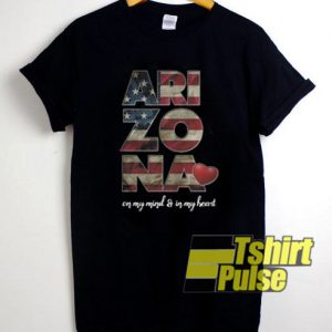 Arizona On My Mind And In My Heart t-shirt for men and women tshirt
