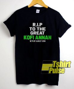 RIP To The Great Kofi Annan t-shirt for men and women tshirt