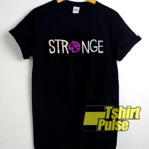 Strange t-shirt for men and women tshirt