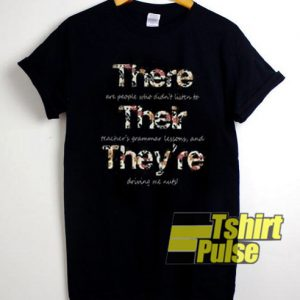 There Their They're t-shirt for men and women tshirt