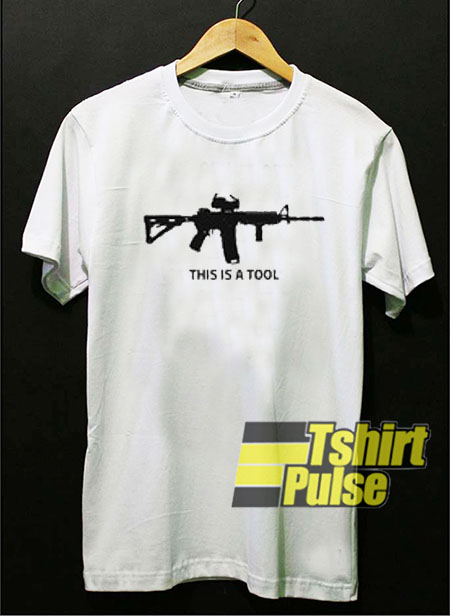 This Is A Tool t-shirt for men and women tshirt