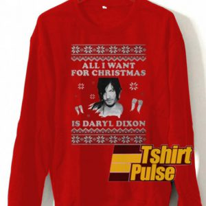 All I Want For Christmas Daryl Dixon sweatshirt