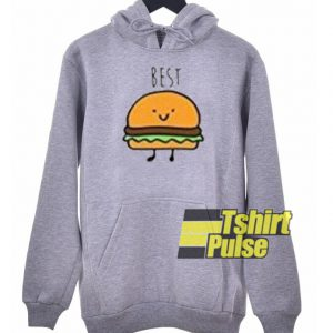 Best Friend Burger hooded sweatshirt clothing unisex hoodie on sale