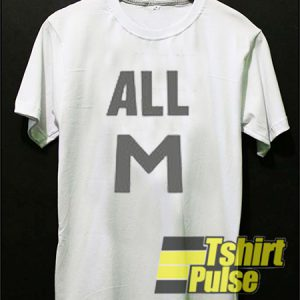 All M t-shirt for men and women tshirt