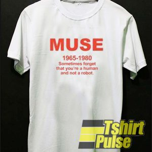 Muse 1965 - 1980 t-shirt for men and women tshirt