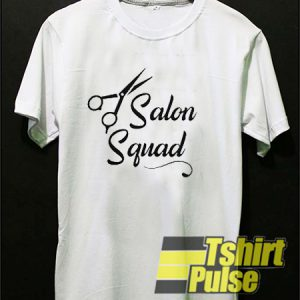 Salon Squad t-shirt for men and women tshirt