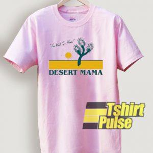 The Best Go West Desert Mama t-shirt for men and women tshirt