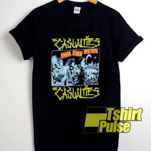 The Casualties For The Punk t-shirt for men and women tshirt
