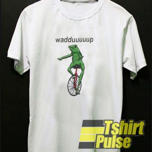 Wadduuuup Frog Circus t-shirt for men and women tshirt
