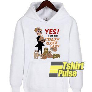 Yes I Am The Crazy Sloth Lady hooded sweatshirt clothing unisex hoodie