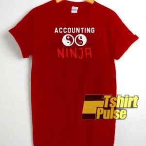 Accounting Ninja t-shirt for men and women tshirt