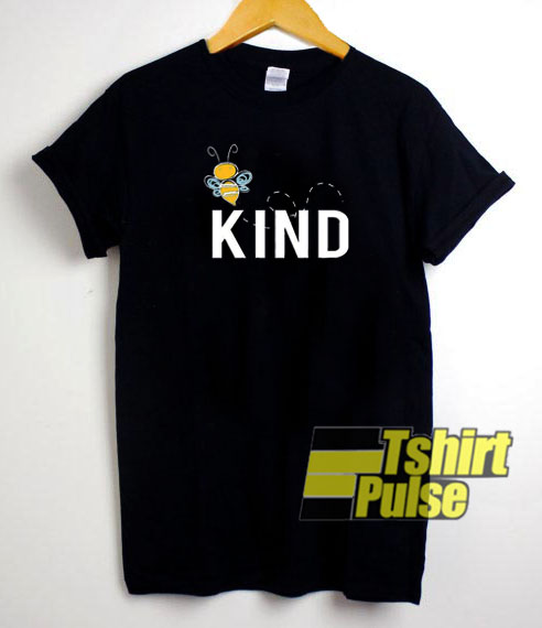 Bee Kind t-shirt for men and women tshirt
