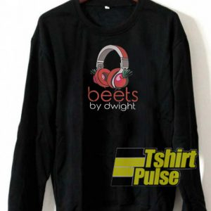 Beets by Dwight sweatshirt