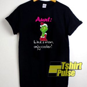 Funny Grinch Aunt t-shirt for men and women tshirt