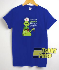Grinch I Can't Fix Stupid t-shirt for men and women tshirt