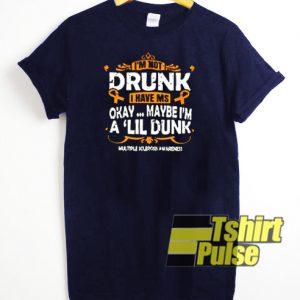 I am not drunk t-shirt for men and women tshirt