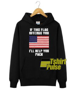 If This Flag Offends You I'll Help You Pack hooded sweatshirt clothing unisex hoodie