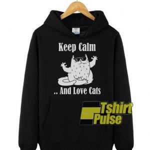 Keep Calm And Love Cats hooded sweatshirt clothing unisex hoodie