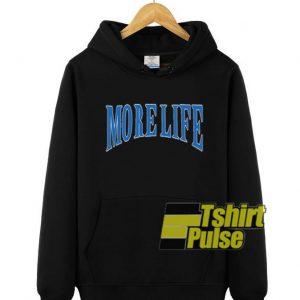 More Life hooded sweatshirt clothing unisex hoodie