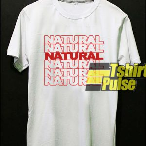 Natural t-shirt for men and women tshirt