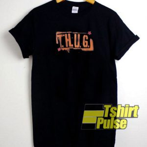 THUG t-shirt for men and women tshirt