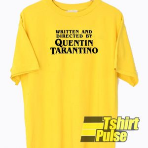 Written and Directed By Quentin Tarantino t-shirt for men and women tshirt