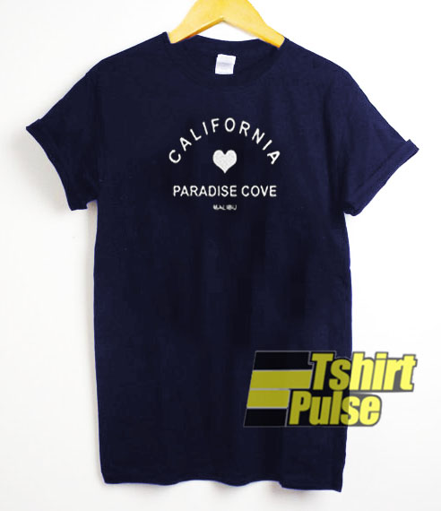 california paradise cove t-shirt for men and women tshirt