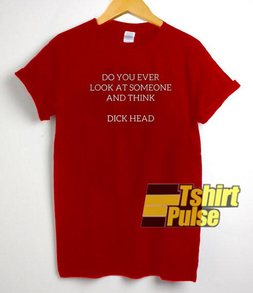 dick head t-shirt for men and women tshirt