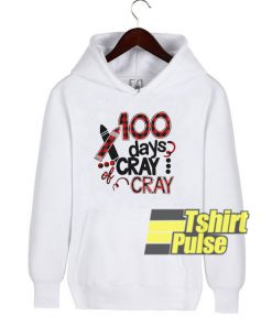 100 days cray cray plaid hooded sweatshirt clothing unisex