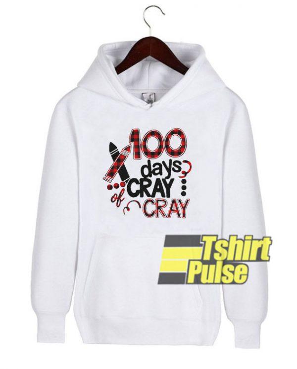 100 days cray cray plaid hooded sweatshirt clothing unisex