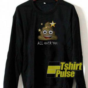 All Over You sweatshirt