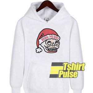 Born Merry Skull Christmas hooded sweatshirt clothing unisex hoodie