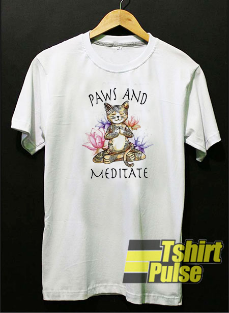 Cat Paws and Meditate t-shirt for men and women tshirt