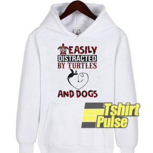 Easily distracted by turtles and dogs hooded sweatshirt clothing unisex hoodie