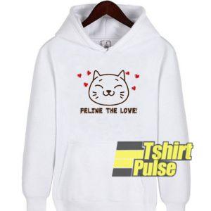 Feline The Love hooded sweatshirt clothing unisex hoodie
