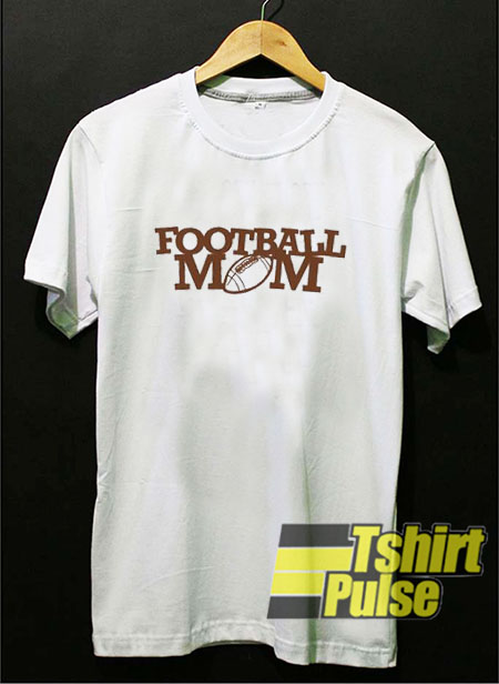 Football Mom t-shirt for men and women tshirt