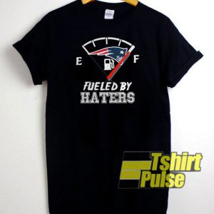 Fueled By Haters t-shirt for men and women tshirt