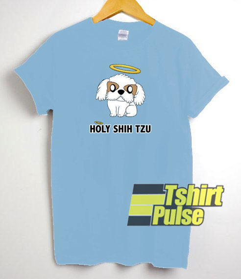 Holy Shih Tzu t-shirt for men and women tshirt