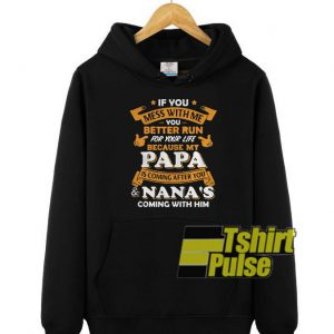 If you mess with me hooded sweatshirt clothing unisex hoodie