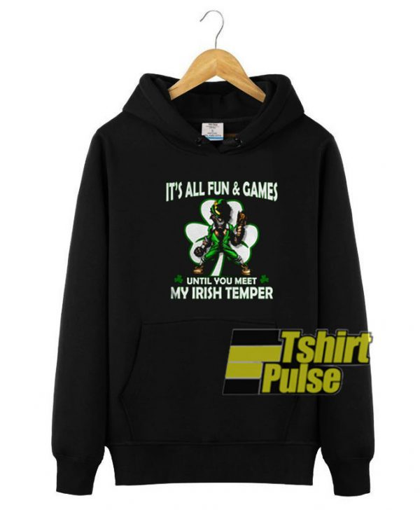 It's All Fun And Games hooded sweatshirt clothing unisex