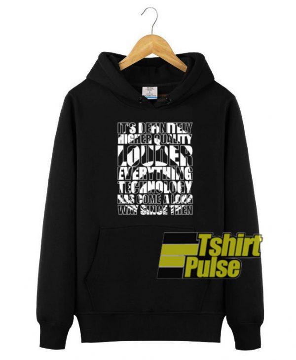 It's Definitely Higher Quality hooded sweatshirt clothing unisex hoodie