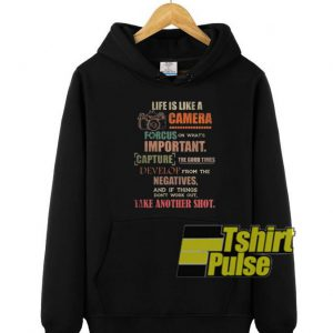 Life Is Like A Camera hooded sweatshirt clothing unisex hoodie