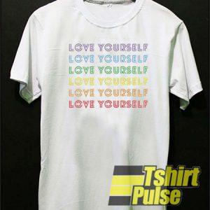Love Yourself t-shirt for men and women tshirt