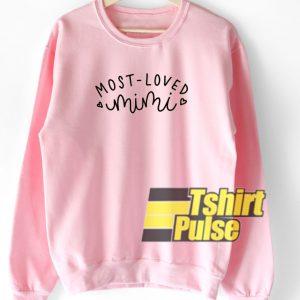 Most Loved Mimi hooded sweatshirt clothing unisex hoodie