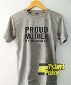 Proud Mother t-shirt for men and women tshirt