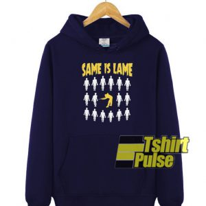 Same Is Lame Cool Billiard hooded sweatshirt clothing unisex hoodie