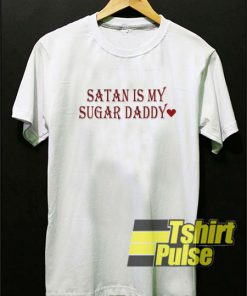 Satan Is My Sugar Daddy t-shirt for men and women tshirt