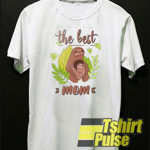 The best mom t-shirt for men and women tshirt