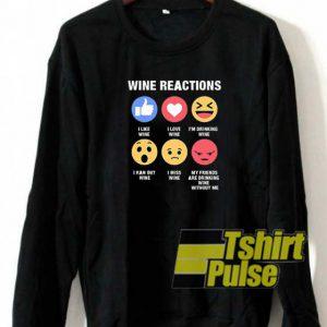 Wine Reactions sweatshirt