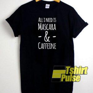 mascara and caffeine t-shirt for men and women tshirt